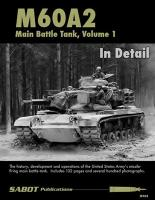 M60A2 In Detail, Volume 1, Sabot Publications SP003