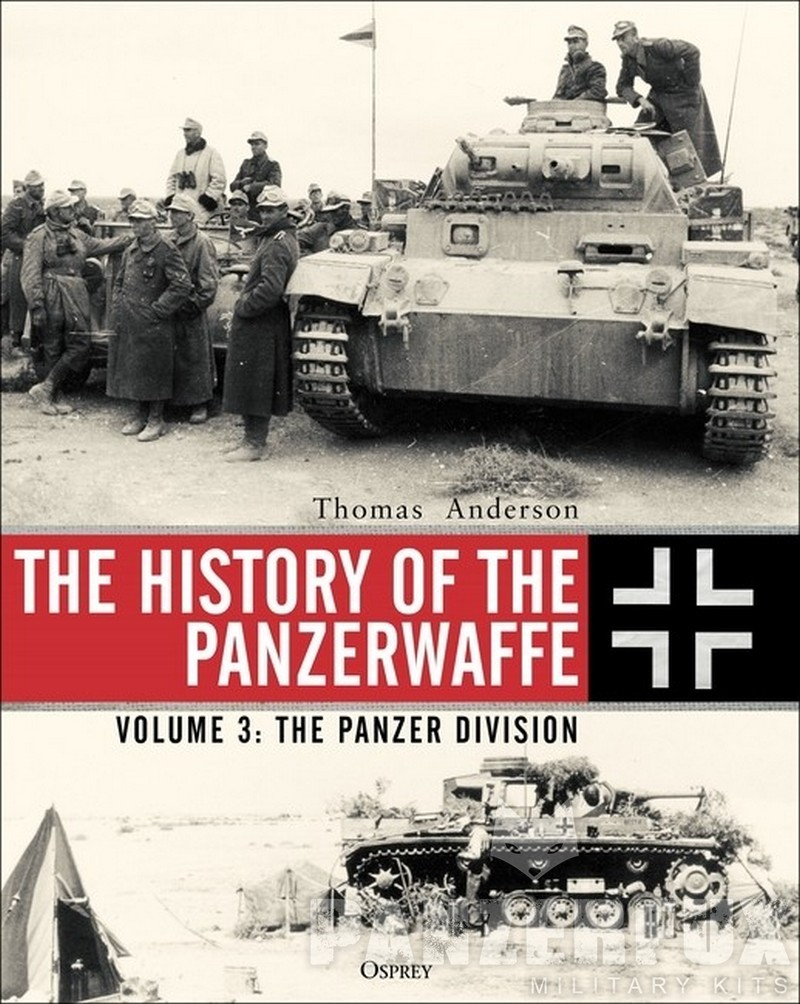 The History of the Panzerwaffe - Volume 3: The Panzer Division - Bild 1